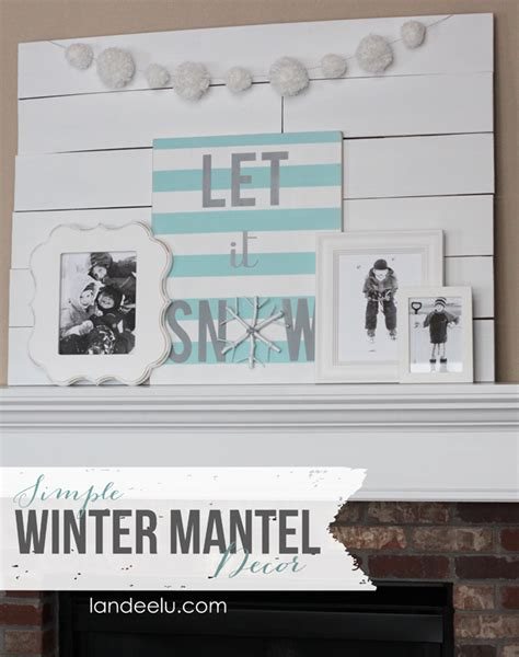 simple winter mantel decor landeelu com