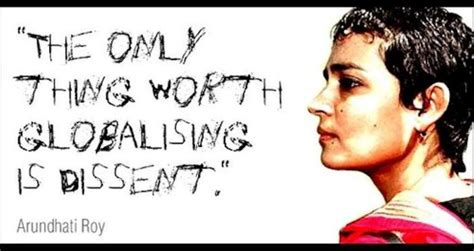 film roy quotes arundhati roy quotes about globalization quotesgram