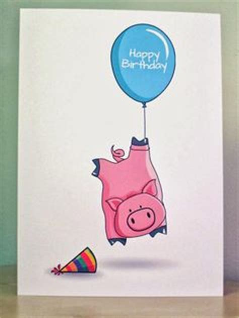 Pig Birthday Card 1000 Images About Birthday Cards On Pinterest Pig