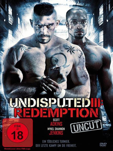 film gratis undisputed 3 undisputed iii redemption film 2010 filmstarts de