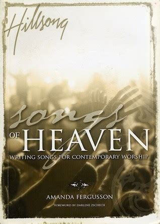 songs of heaven writing songs for contemporary worship by