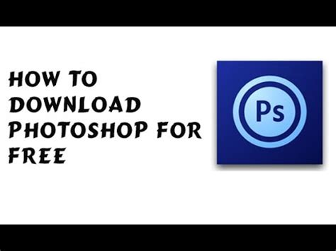 how to get full version photoshop cs6 free how to download photoshop cs6 free download full version