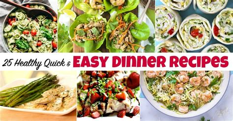 25 easy dinner recipes 25 healthy and easy dinner recipes to make at home