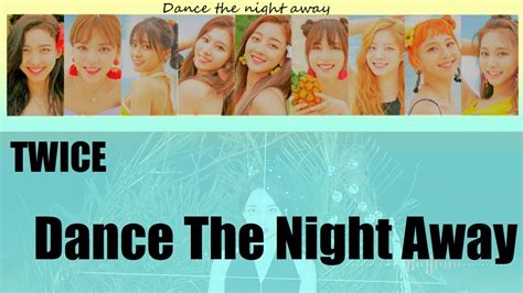 twice dance the night away lyrics twice dance the night away preview 日本語歌詞 jpn kor lyrics