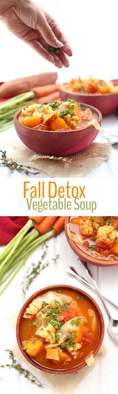Fall Detox Soup by 17 Best Ideas About Different Vegetables On