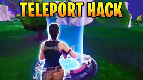 what fortnite is everyone teleport hacker kills everyone fortnite best