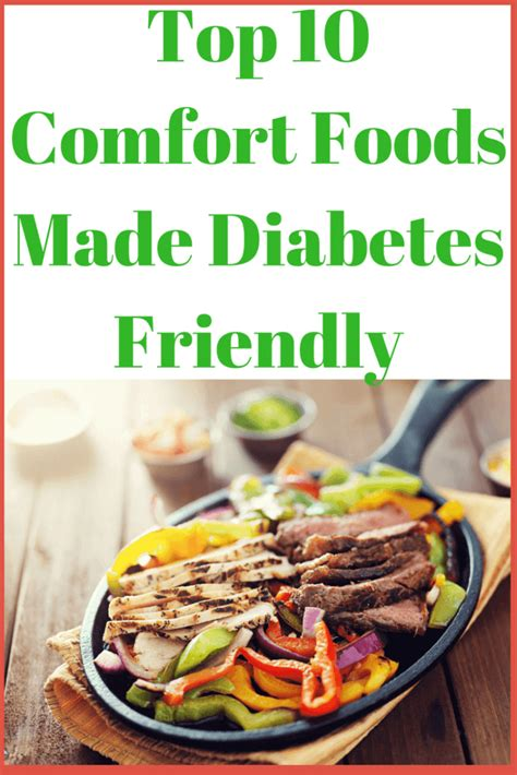 Top 10 Comfort Foods by Top 10 Comfort Foods Made Diabetes Friendly Easyhealth
