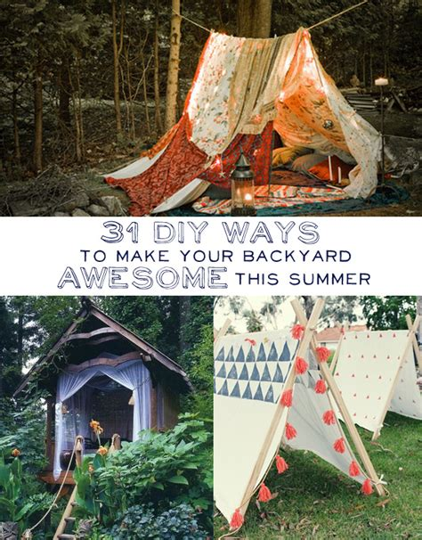 Make Your Backyard Awesome 31 diy ways to make your backyard awesome this summer don t poke the