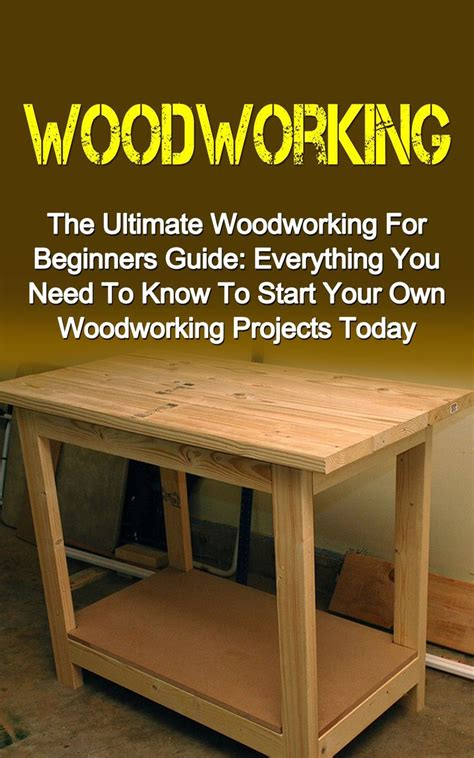 woodworking projects beginner 25 best ideas about woodworking projects for beginners on