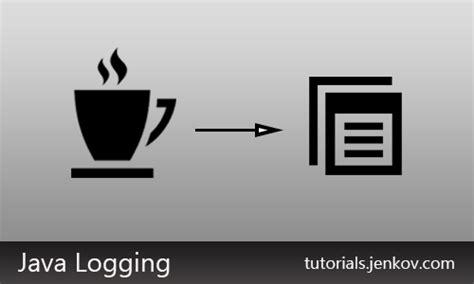 tutorial java logging java logging logrecord