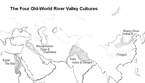 world map river valley civilizations phsglobalsmartkids geography and the start of