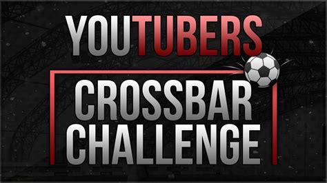crossbar challenge youtubers crossbar challenge