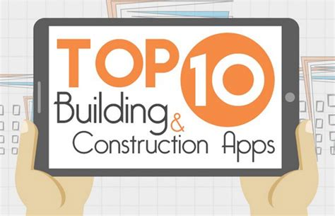 top android apps for construction industry top apps these are the top 10 building and construction apps infographic techgeek365