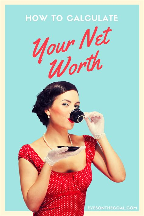 Find Net Worth How To Calculate Your Net Worth On The Goal