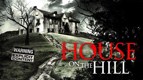 House On The Hill Trailer Youtube