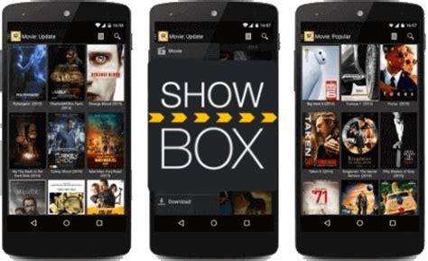 showbox app android free showbox for android most recent version showbox apk mobdro and showbox apk