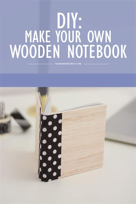 diy make your own wooden notebook wonder forest
