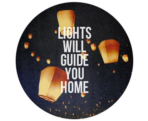 Lights Will Guide You Home Coldplay by Lights Will Guide You Home Words Pixels Daily
