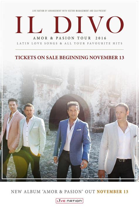 il divo tours il divo to bring pasion tour to america