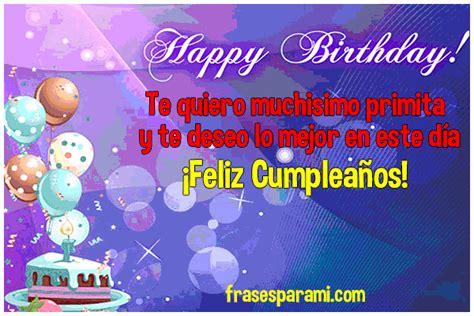 imagenes cumpleaños a prima feliz cumplea 241 os prima 187 im 225 genes postales y frases para