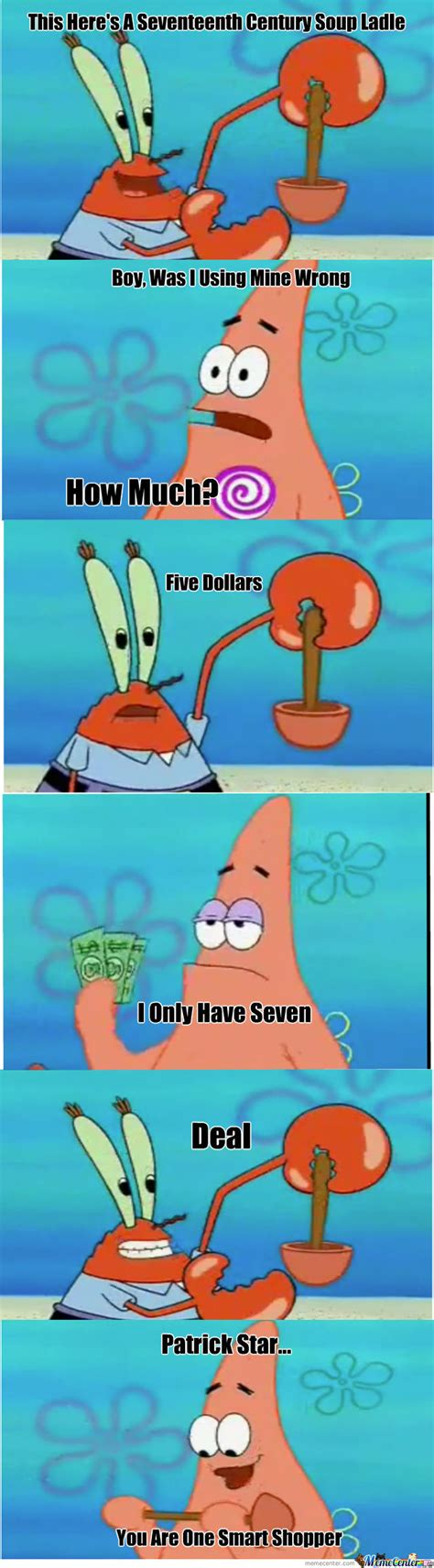 Funny Patrick Meme - patrick star smart shopper by willholden meme center