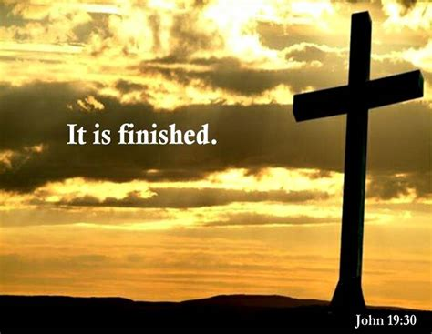 It Is Done works 1timothy2four