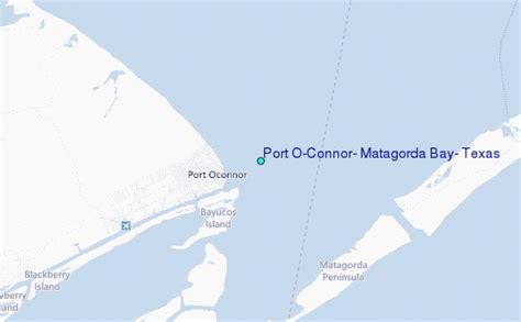 Port O'Connor, Matagorda Bay, Texas Tide Station Location ... O Connor Texas