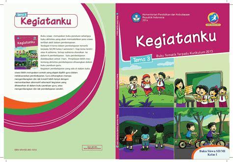 Buku Tematik Kelas 2 Tema 6 sdit ulul albab tarakan buku tematik kelas 1 sd kurikulum 2013