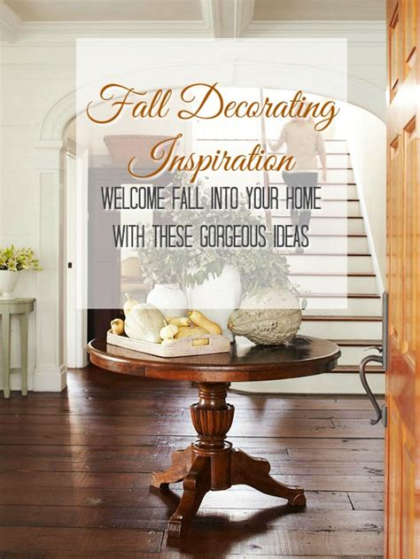 Fall Decor Inspiration For Your Fall Decorating Inspiration Sumptuous Living