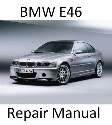 auto repair manual free download 2004 bmw m3 electronic throttle control service manual repair manual download for a 2012 bmw 3 series 13382517 1992 1998 bmw 318i