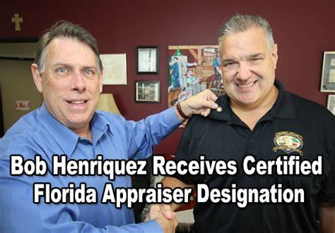 Hillsborough County Fl Property Records Henriquez Earns Certified Florida Appraiser Designation