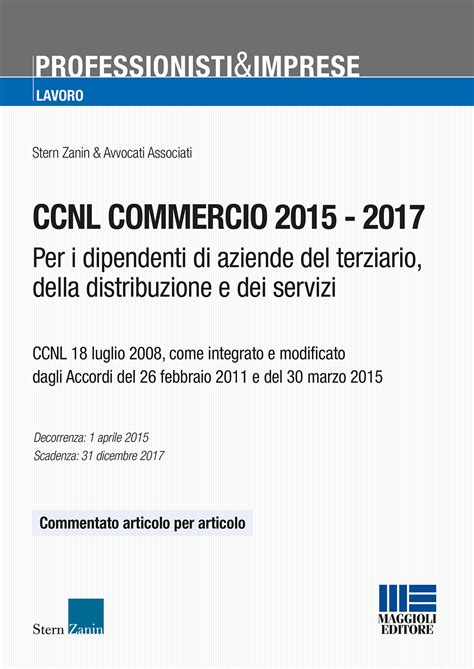 ore ccnl commercio ccnl commercio le ultime novit 224 e le tabelle retributive