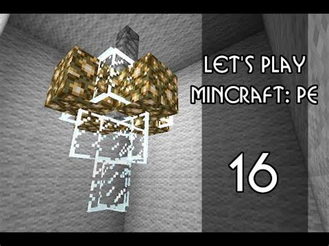 How To Play Chandelier Minecraft Pe Let S Play Episode 16 Chandelier Lighting