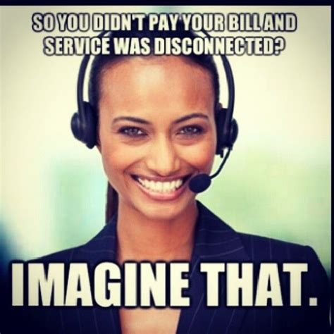 Call Center Meme - funny quotes about call centers quotesgram
