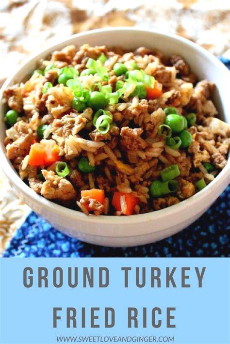 ground turkey and rice recipes easy ground turkey fried rice