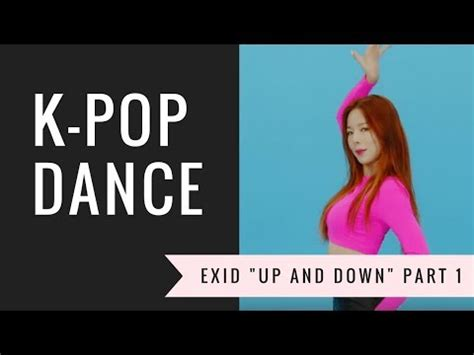 dance tutorial up and down exid up down dance tutorial chorus doovi