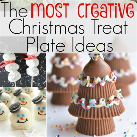 creative christmas treat plate ideas our thrifty ideas
