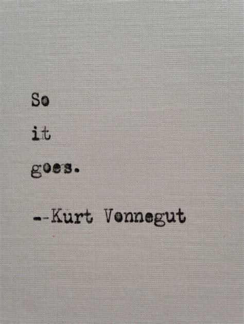de 25 bedste id 233 er inden for flores em eva p 229 pinterest kurt vonnegut quotes be soft kurt vonnegut quotes