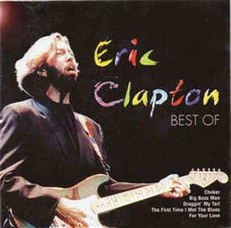 the best of eric clapton eric clapton the best of eric clapton cd at discogs