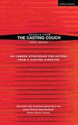 casting couch uk secrets from the casting couch on camera strategies for