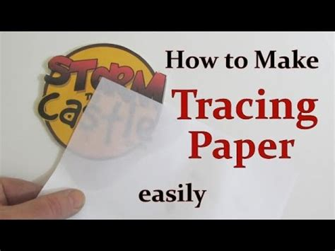 How To Make Tracing Paper - how to easily make tracing paper