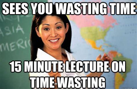 Unhelpful Teacher Meme - unhelpful high school teacher meme the 10 best pictures