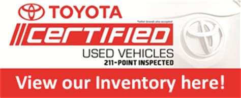 Toyota Certified Program Certified Used Vehicle Toyota Cubao The Dealer Of Choice