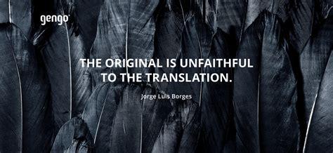 best translators 12 best quotes about translators and translation