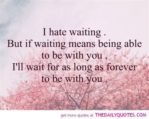 waiting quotes waiting quotes i m so lonely