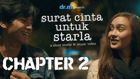 film surat cinta untuk starla chapter 8 surat cinta untuk starla short movie chapter 2 youtube