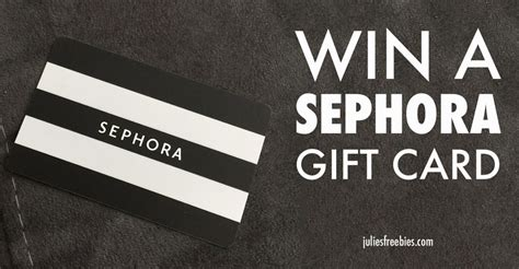 How To Get Sephora Gift Card Free - win a 250 sephora gift card julie s freebies