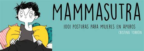 libro mammasutra 1001 posturas mammasutra 1001 posturas para en apuros planeta mamy