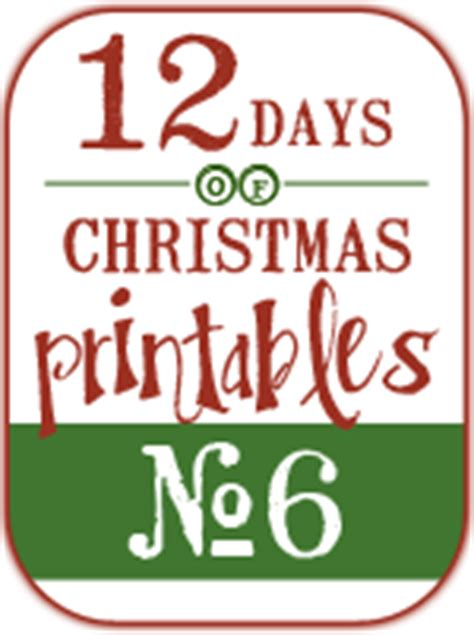 12 days of christmas gift tags gift tags 12 days of printables 6 yellow bliss road