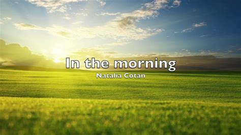 in the morning cotan in the morning